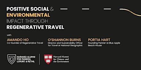Positive Social & Environmental Impact through Regenerative Travel tickets