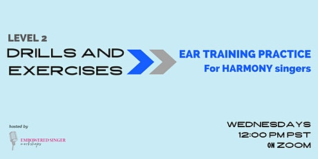 Drills and Exercises Level TWO: Ear Training Practice for Harmony Singers tickets