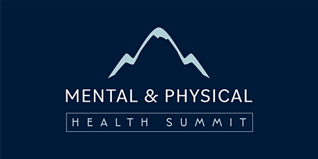 Mental & Physical Health Summit tickets