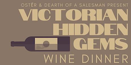 Victorian Hidden Gems. Wine Dinner. tickets