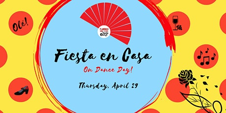 Fiesta en Casa for International Dance Day! ingressos