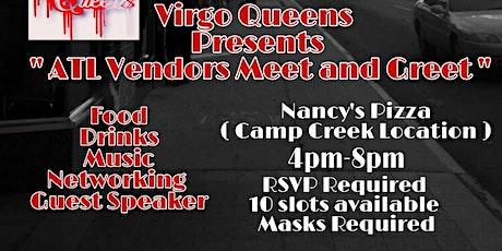 "Virgo Queens Presents 1st Semi-Monthly ""Atlanta Vendors Meet and Greet "" tickets"
