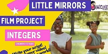 Little Mirrors Film Project - Integers tickets
