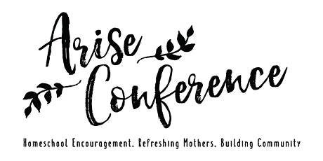 Arise Homeschool Conference tickets