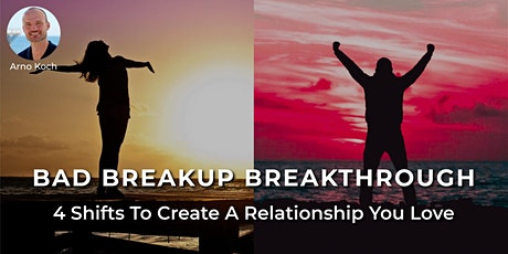 Bad Breakup Breakthrough - Live Event With Arno Koch tickets