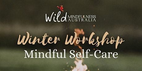 Winter Workshop: Mindful Self-Care in the Forest tickets