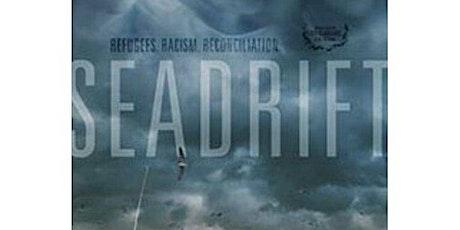 Screening of the Film: Seadrift tickets