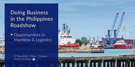 DCCP Doing Business in the Philippines Roadshow - Session 3 tickets