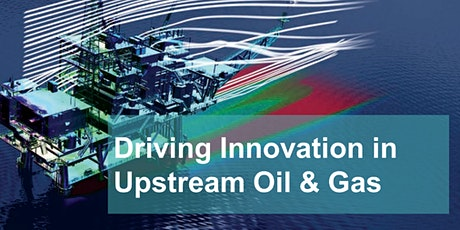 Driving innovation in Upstream Oil and Gas tickets