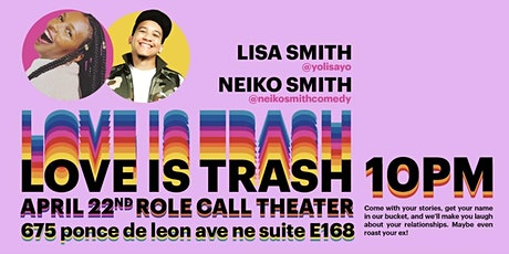 Love is Trash tickets