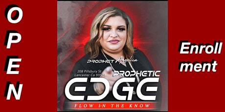 PROPHETIC EDGE-FLOW IN THE KNOW tickets