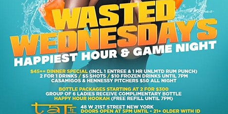 Wasted Wednesdays Casamigos Happy Hour & Game night (Sponsor by Casamigos) tickets