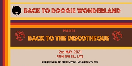 Back to Boogie Wonderland Presents Back to The Discotheque tickets