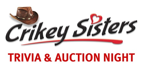The Crikey Sisters Trivia & Auction Night tickets