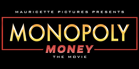 Monopoly Money the movie red carpet premiere tickets