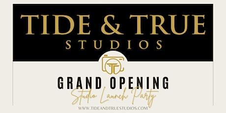 Tide & True Studios Grand Opening Party tickets