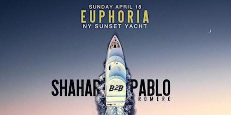Euphoria   Sunset Yacht   Shahar b2b Pablo Romero tickets