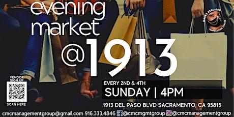 Evening Market @ 1913 tickets