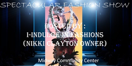SPECTACULAR FASHION SHOW tickets