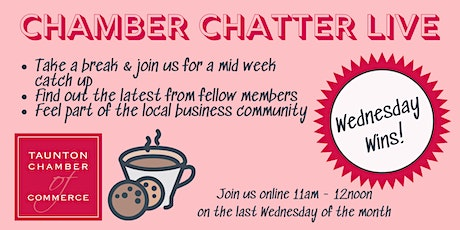 Chamber Chatter LIVE - Wednesday Wins relaxed networking tickets