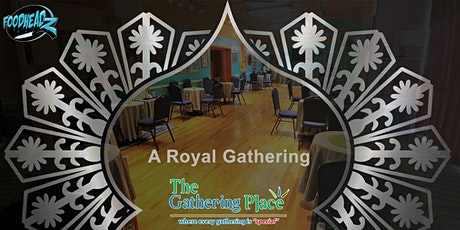 A Royal Gathering tickets