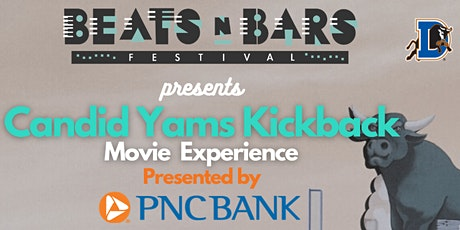 Candid Yams Kickback Movie Experience tickets