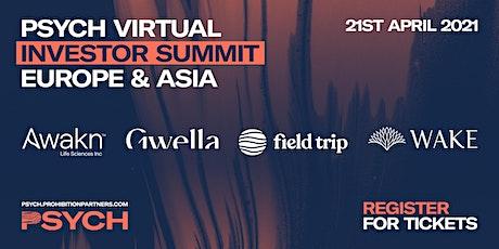 PSYCH Investor Summit: Europe & Asia tickets