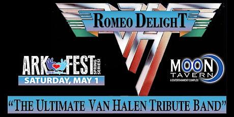 Romeo Delight - Ultimate Van Halen Tribute Band - ARK-Fest Benefit Concert tickets