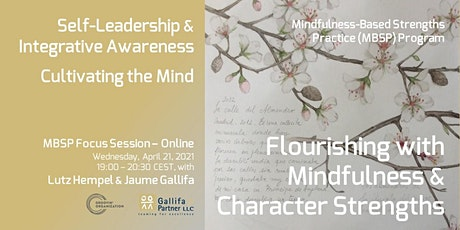 Flourishing with Mindfulness & Character Strengths - Cultivating the Mind tickets