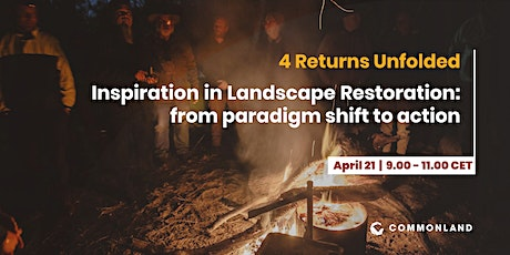 4 Returns Unfolded:  Inspiration in Landscape Restoration tickets