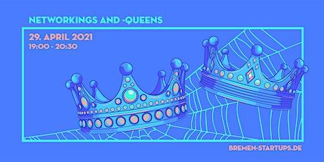 Bremen Startups  NetworKings & -Queens Tickets