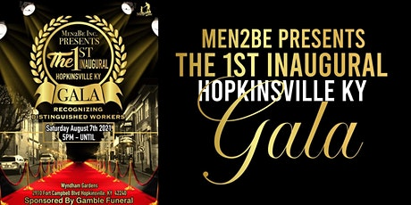 Men 2 Be Inc. 1st Inaugural  Gala of Distinguished Workers tickets
