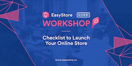 EasyStore Ecommerce Online  Setup Workshop tickets