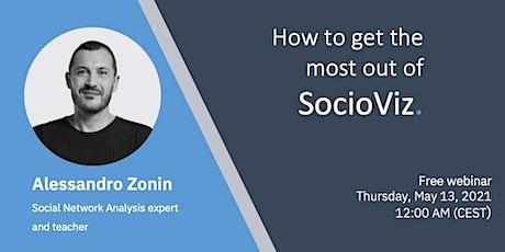 SocioViz: how to get the most entradas