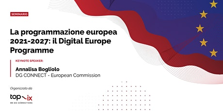 La programmazione europea 2021-2027: il Digital Europe Programme biglietti