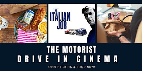 The Motorist Drive-In Cinema -  The Italian Job tickets