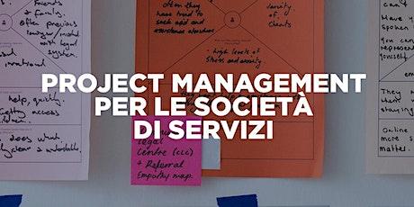 """Corso """"Project management per le imprese di servizi"""" biglietti"""