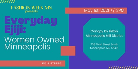 Everyday Ejiji: Women Owned Minneapolis tickets