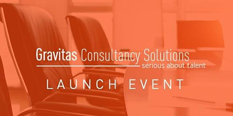 Gravitas Consultancy Solutions - Launch event tickets
