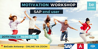 BeCode Antwerp – SAP End User – Motivation Workshop