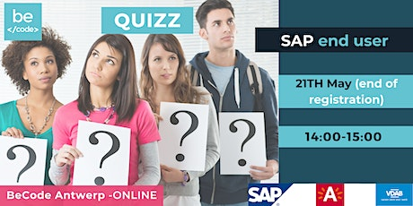 BeCode Antwerp - SAP End User - End of Registration + Quiz tickets