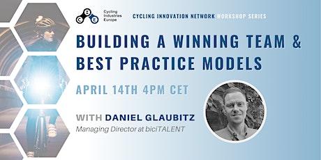 CIN Workshop Series: Building a Winning Team & Best Practice Models tickets