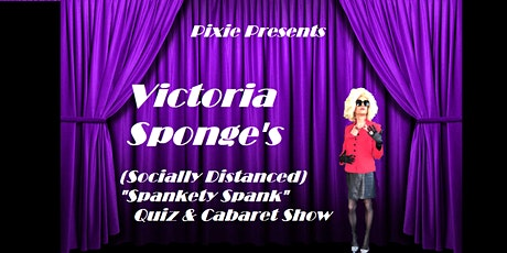 Drag Queen Victoria Sponge's Spankety Spank Quiz Night tickets