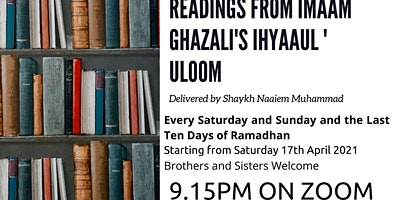 Readings from Imam Ghazali's Ihyaul Uloom