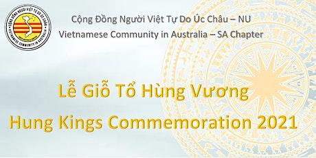 Lễ Giỗ Tổ Hùng Vương 2021 - Hung Kings Commemoration tickets