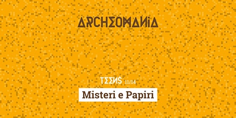 Archeomania | Misteri e Papiri biglietti