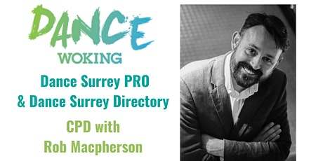 Dance Surrey Pro CPD with Rob Macpherson tickets