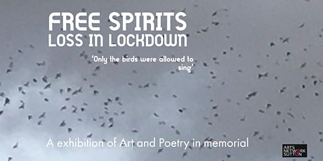 Free Spirits : Loss in Lockdown. An exhibition of art and poetry tickets
