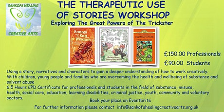 The Therapeutic Use of Stories  Exploring The Great Powers Of The Trickster tickets