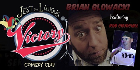 Brian Glowacki at Jest for Laughs/Victory Grille tickets